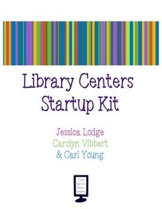Library Centers Startup Kit. Free resource includes Library Center signs and setup suggestions. A great resource!