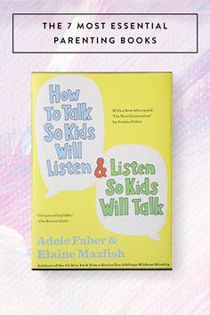 The 7 Most Essential Parenting Books #purewow #parenting #books