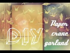 DIY: Paper cranes garland - YouTube