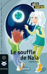 2015-2016 - Le souffle de Naïa - Édition Averbode