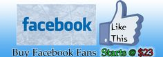Buy Facebook fans(Likes) at lowest price,We also provide twitter followers,Google Plus,YouTube Views. Facebook fans(Likes) starts  at only $23.Visit http://www.buyfansnfollower.com
