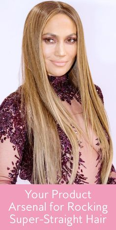 Leave it to J.Lo to give us a good reason not to break up with our flat irons. Find out what products you need to achieve super sleek straight hair like the star's here.