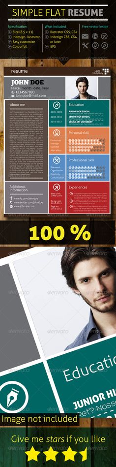 Simple Flat Resume #GraphicRiver A simple resume that can be used for every purpose, easy to edit, flat color which is easy to understand. Features - A4 size with 0.2 cm bleed - free vector icon inside - 300 dpi - Print ready fonts link are included in the main files Created: 15October13 GraphicsFilesIncluded: VectorEPS #InDesignINDD #AIIllustrator Layered: No MinimumAdobeCSVersion: CS4 Tags: flatresume #modern #professional #simple
