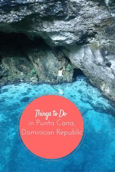 Things to Do in Punta Cana, Dominican Republic