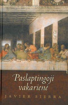 Siera, Chavjeras Paslaptingoji vakarienė : romanas. - Vilnius, 2005. – 309 p.