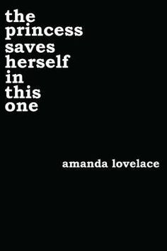 66d5e5b33b5 Need this - The Princes Saves Herself In This One by Amanda Lovelace See  The World