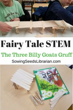 Fairy Tale STEM: The Three Billy Goats Gruff- Literacy and STEM.