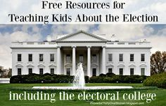 Free Resources for Teaching Kids About Elections - including the Electoral College | Proverbs 31 Woman