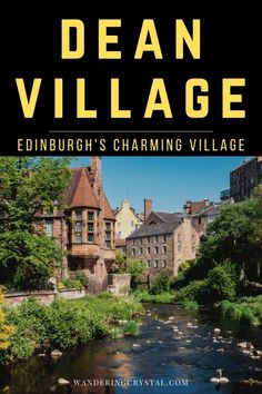 Dean Village - Edinburgh's Charming Village Things to do in Dean Village which sits in the heart of Edinburgh Scotland. Don't miss out on spending an afternoon walking around the historic village. Edinburgh Travel, Scotland Travel, Ireland Travel, Edinburgh Scotland Hotels, Edinburgh Tours, Scotland Beach, Scotland Trip, Castle Scotland, The Kooks