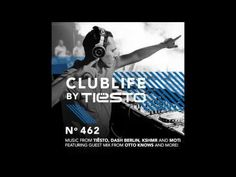 ClubLife by Tiësto Podcast 462 - First Hour