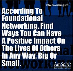 #NetworkingRx: How do you have a positive impact on others?