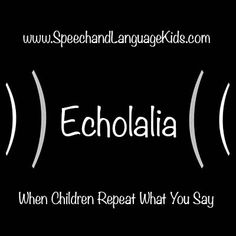 Echolalia: When Children Repeat What You Say. Some is normal for younger children, but when relying on echolalia when older, this may be a problem. Speech Therapy Autism, Speech Delay, Speech Therapy Activities, Speech Language Pathology, Speech And Language, Receptive Language, Social Skills, Reading Comprehension, Repeat
