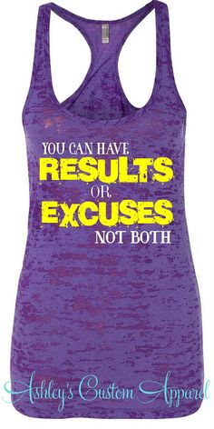 Workout Tank You Can Have Results OR by AshleysCustomApparel #fitnesstank #fitnessjourney #burnout #fitmoms #fitsgirls #gymrat #girlswholift #strongnotskinny #liftingandlipgloss #fitnessaddict #noexcuses #workoutgear #rockhardbody #workoutswag #fitnessmotivation #fitbodies #fitnessfreak #fitforlife #gettingripped #beastmode #fitnessmodel #excusesdontburncalores #nostoppingme #settinggoals #momsbeingfit #resultsnotexcuses #gettingresults