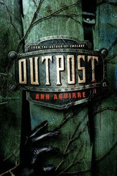 Outpost (Enclave Series #2)...the covers to all of these are so creepy xD