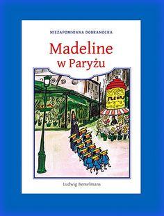 Książka na prezent dla Twojego dziecka - Madeline w Paryżu- w księgarni PLAC FRANCUSKI. To my wychowujemy przyszłych czytelników.