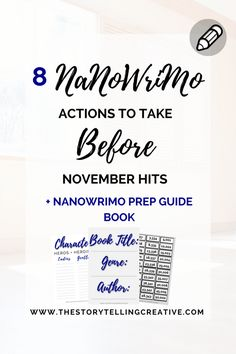 Learn 8 actionable steps to take for NaNoWriMo 2016 plus a FREE Guide Book, BEFORE November comes and it's time to write!