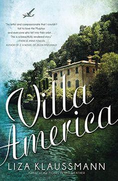 Villa America: A Novel by Liza Klaussmann