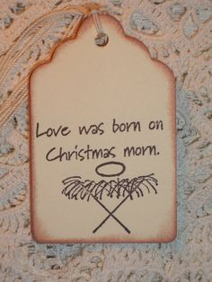 Christmas Gift Tags - Love Was Born on Christmas Morn Gift Tags - Set of Six - Christmas