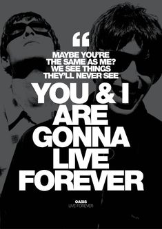 Image of Oasis - Live Forever poster Oasis Lyrics, Oasis Music, Music X, Music Guitar, Liam Oasis, Oasis Album, Oasis Band, Orlando, Rock Band Posters