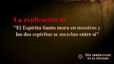 """(III) - Explicación de """"La morada del Espíritu Santo, y los dos espíritu..."""
