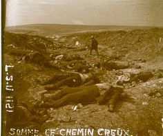 """WW1, Battle of the Somme """"chemin creux."""""""