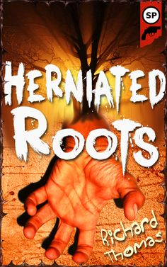 Possible cover for Herniated Roots by Richard Thomas, my upcoming short story collection. Richard Thomas, Story Writer, September 10, Short Stories, Roots, Author, Hard Times, Cover, Kindle
