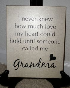 Grandma or Grandpa I never knew how much love my heart could hold until by nlcorder, A nice message to give your grandparent this coming holiday Great Quotes, Me Quotes, Inspirational Quotes, Qoutes, Quotes About Grandchildren, Grandma Quotes, Quilt Labels, Grandma And Grandpa, Grandparents Day
