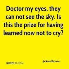 jackson browne doctor my eyes