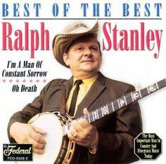 Ralph Stanley - Best Of The Best