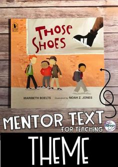 If you are teaching Theme, Those Shoes is a great book to use as a Mentor Text for Upper Elementary! Source by theprimarygal Library Lessons, Reading Lessons, Reading Strategies, Reading Skills, Reading Comprehension, Class Library, Comprehension Strategies, Reading Intervention, Library Ideas