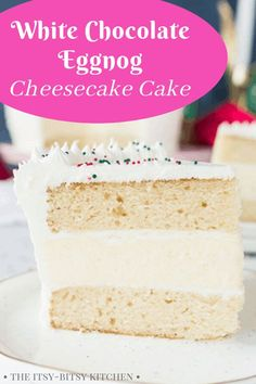 White chocolate eggnog cheesecake layer cake is the show-stopping holiday dessert you need for all your Christmas celebrations! Christmas Desserts, Fun Desserts, Delicious Desserts, Dessert Recipes, Christmas Recipes, Christmas Cookies, Holiday Recipes, Eggnog Cheesecake, Easy Cheesecake Recipes