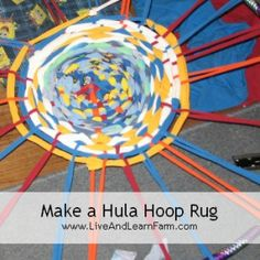 How to Make a Hula Hoop Rug ... As part of the Paths of Exploration Columbus Unit, we studied Bazaars and the items sold in Bazaars.  One was handmade items such as rugs... so we made our own.  We got our inspiration for this from Disney's Family Fun and it was FUN!