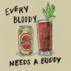 Bloody Mary and its Beer buddy.