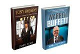 Free Kindle Book -  [Biographies & Memoirs][Free] Warren Buffett and Tony Robbins: 2 in 1 book set : Top Life and Business Lessons of Warren Buffett and Tony Robbins for Unlimited Success ( Warren Buffett, ... way, Business and Money, Investing Basics)