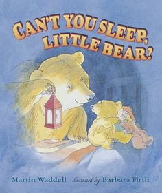 Can't You Sleep, Little Bear? Big Book by Martin Waddell When bedtime comes Little Bear is afraid of the dark, until Big Bear brings him lights and love Fear Of The Dark, Afraid Of The Dark, Light In The Dark, Best Children Books, Childrens Books, Good Bedtime Stories, Good Night Sleep Tight, Kamigami No Asobi, Enrichment Activities