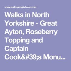 Walks in North Yorkshire - Great Ayton, Roseberry Topping and Captain Cook& Monument Captain Cook Monument, North Yorkshire, Walks, Cooking, Places, Travel, Kitchen, Viajes, Destinations