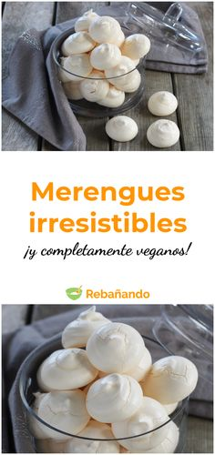 IRRESISTIBLE, crunchy and VEGAN meringues- The richest and most infallible recipe for vegan meringues Vegan Meringue, Vegan Pastries, Aquafaba, Vegan Cake, Going Vegan, Cooking Time, Kids Meals, Vegan Recipes, Yummy Recipes