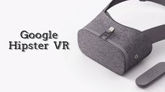 Google's new VR headset is a hipster Daydream | TechCrunch
