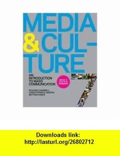 Media and Culture 7e with 2011 Update 7th (seventh) edition Text Only Richard Campbell ,   ,  , ASIN: B004QLYUU0 , tutorials , pdf , ebook , torrent , downloads , rapidshare , filesonic , hotfile , megaupload , fileserve