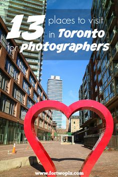 Revealing 13 photography spots in Toronto to visit, all easily accessible from downtown core