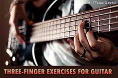THREE-FINGER EXERCISES FOR GUITAR