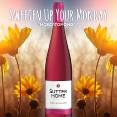 Make today extra sweet with Sutter Home Red Moscato. #MoscatoMonday