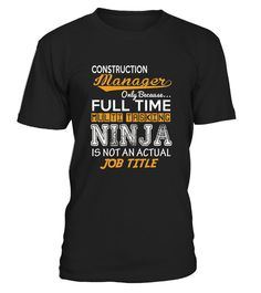# Construction Manager   Ninja Job Title   Funny Tee  .  HOW TO ORDER:1. Select the style and color you want:2. Click Reserve it now3. Select size and quantity4. Enter shipping and billing information5. Done! Simple as that!TIPS: Buy 2 or more to save shipping cost!Paypal | VISA | MASTERCARDConstruction Manager - Ninja Job Title - Funny Tee  t shirts ,Construction Manager - Ninja Job Title - Funny Tee  tshirts ,funny Construction Manager - Ninja Job Title - Funny Tee  t shirts,Construction…