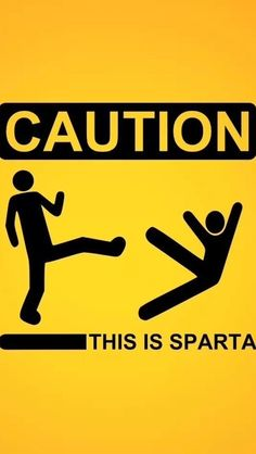 Lol this is Sparta
