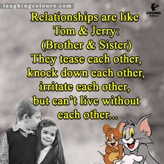 by Bhattiprolu Prabhakar Brother And Sister Love, My Cousin, Love Of My Life, My Love, My Superhero, I Miss Him, Tom And Jerry, Sisters, Life Quotes
