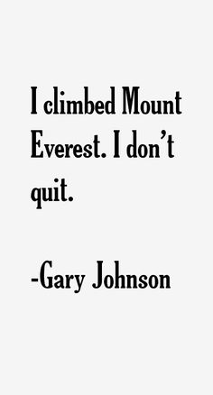 101 most famous Gary Johnson quotes and sayings (politician). These are the first 10 quotes we have. Quote - I don't want to put one innocent person to death to. Freedom Girl, Dont Tread On Me, Pro Choice, Worlds Of Fun, New Mexico, Johnson 2016, Quotes To Live By