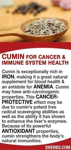 Cumin is exceptionally rich in iron, making it a great natural supplement for blood health & an antidote for anemia. Cumin may have anti-carcinogenic properties. This cancer- protective effect may be due to cumin's potent free radical scavenging abilities as well as the ability it has shown to enhance the liver's enzymes. Because of its powerful antioxidant properties, cumin strengthens the body's natural immunities. #dherbs #healthtips by stella #Antioxidants