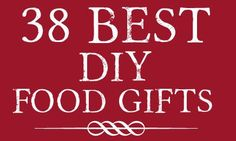 38 Best DIY Food Gifts - food gifts are the best gifts Diy Food Gifts, Jar Gifts, Homemade Gifts, Craft Gifts, Food Crafts, Cool Diy, Christmas Treats, Christmas Diy, Holiday Treats