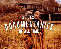 The 33 Best Documentaries of All Time