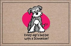 Better with a Schnauzer - Funny Doormat by Coco Mats n More, via Flickr